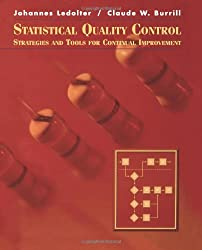 Statistical Quality Control: Strategies and Tools for Continuous Improvement (Statistics. Probability and Statistics)