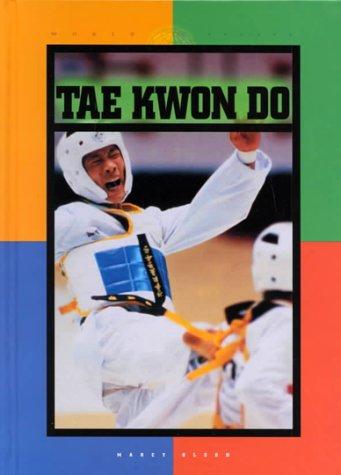 Tae Kwon Do (World of Sports) por Marcy Olson