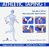 Athletic Taping 1: Angewandte Sportmedizin. Applied Sports Medicine