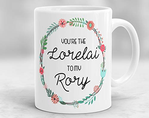 Kaffeebecher 11oz Novelty Coffee Mugs Funny Sayings 11oz - You're the Lorelai to my Rory Mug, Gilmore Girls Mug, Gilmore Girls Themed Mug, Mother Daughter Mug -