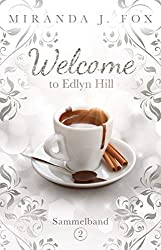 Welcome To Edlyn Hill - Sammelband 2