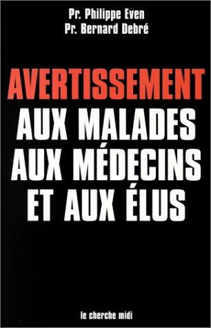 """<a href=""""/node/1230"""">Avertissement aux malades, aux médecins et aux élus</a>"""