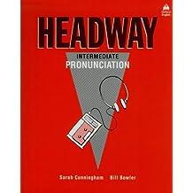Headway: Intermediate Pronunciation Bk (Oxford English)