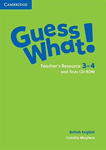 Guess what! Guess What! Level 3-4 Teacher's Resources and Test CDROM