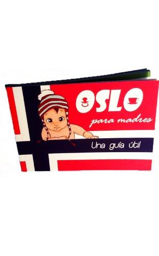 Oslo para Madres: una guía útil