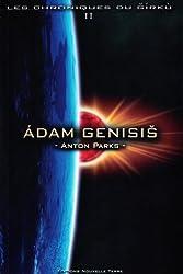 Les chroniques du Girku, Tome 2. : Adam Genisis
