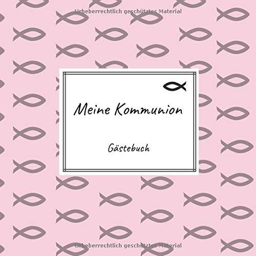 Meine Kommunion - Gästebuch: Erinnerungsbuch zum Eintragen von Glückwünschen an das Kommunionskind | 100 Seiten | 21 x 21 cm | Fische rosa