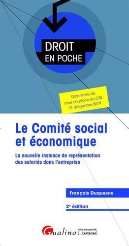 Le comité social et économique (CSE) par  François Duquesne