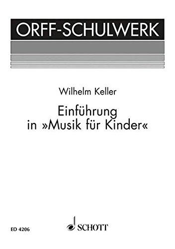 """Einführung in """"Musik für Kinder"""": Methodik. Spieltechnik der Instrumente - Lehrpraxis (Orff-Schulwerk)"""