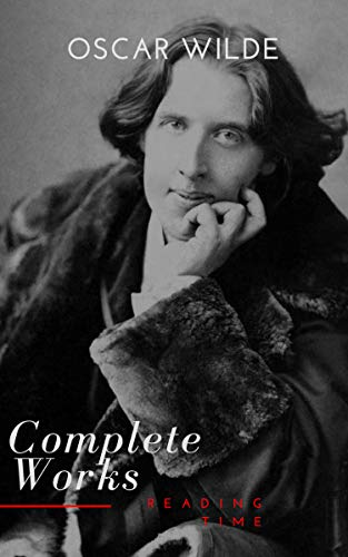 Complete Works of Oscar Wilde (English Edition)