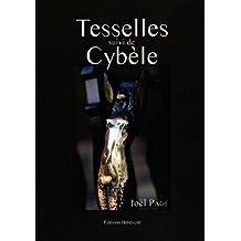 Tesselles suivi de Cybèle