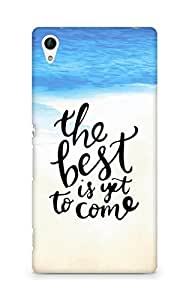 AMEZ the best is yet to come Back Cover For Sony Xperia Z4
