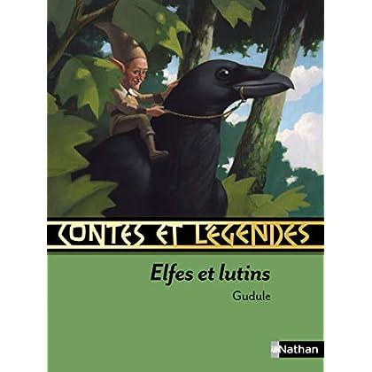 Contes et légendes: Elfes et lutins