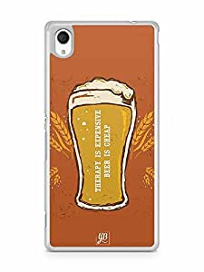YuBingo Therapy is Expensive, Beer is Cheap Designer Mobile Case Back Cover for Sony Xperia M4