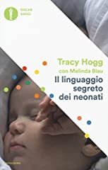 Idea Regalo - Il linguaggio segreto dei neonati