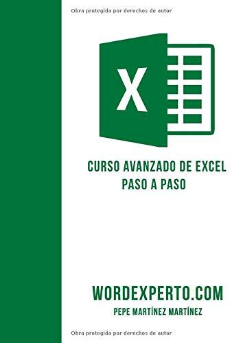 Curso avanzado de Excel paso a paso por Wordexperto Pepe Martínez Martínez