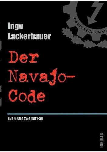 Der Navajo-Code: Eva Grafs zweiter Fall