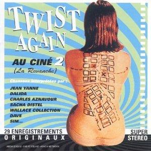 Twist Again Au Cine 2 by Various Artists (2000-02-21)