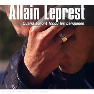 Allain Leprest - Quand auront fondu les banquises