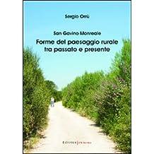 San Gavino Monreale. Forme del paesaggio rurale tra passato e presente