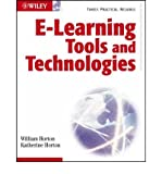 [(e-Learning Tools and Technologies: A Consumer's Guide for Trainers, Teachers, Educators, and Instructional Designers)] [by: William Horton]