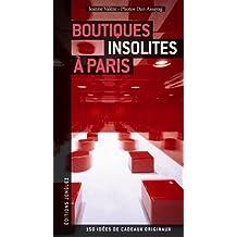 Boutiques insolites  Paris