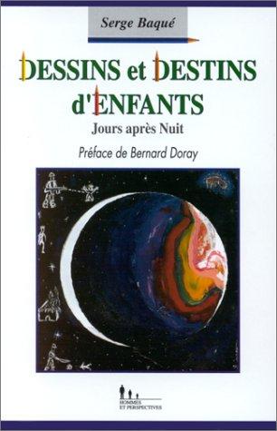 Dessins et destins d'enfants par Serge Baque