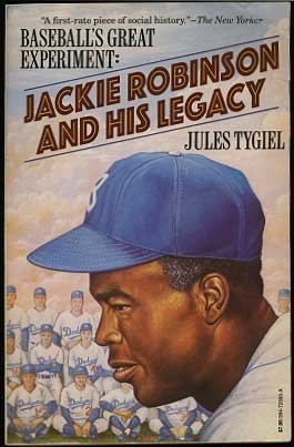 Baseball's Great Experiment: Jackie Robinson and His Legacy par Tygiel Jules