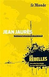 Jean Jaurès : Justice d'abord !