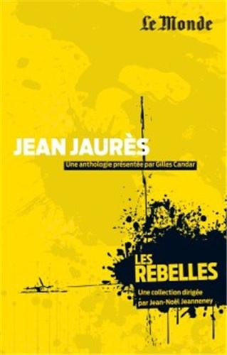 Jean Jaurès : Justice d'abord ! par Gilles Candar, Jean Jaurès