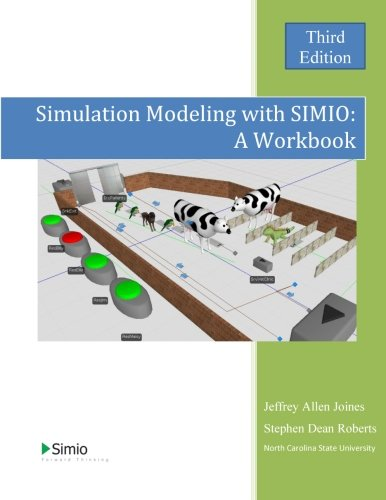 Simulation Modeling with Simio: A Workbook: Third Edition