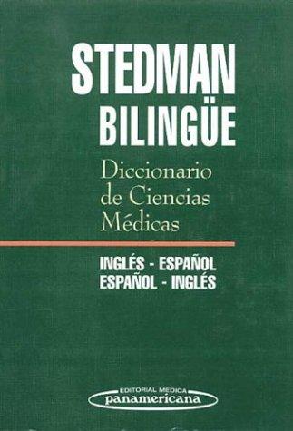Diccionario de Ciencias Médicas. Inglés-Español  /  Español-Inglés por Thomas Lathrop Stedman