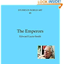 The Emperors (Studies in World Art Book 85)
