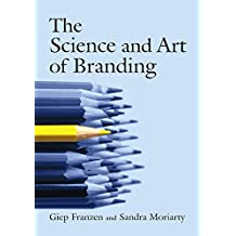 The Science and Art of Branding (English Edition)