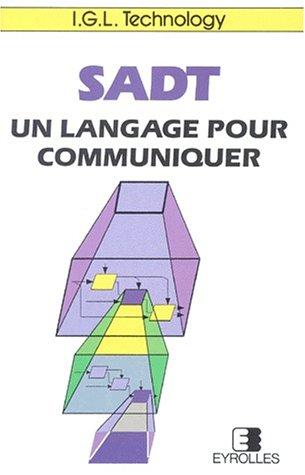 SADT. Un langage pour communiquer par Collectif