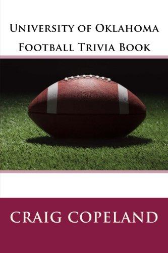 University of Oklahoma Football Trivia Book por Craig Copeland