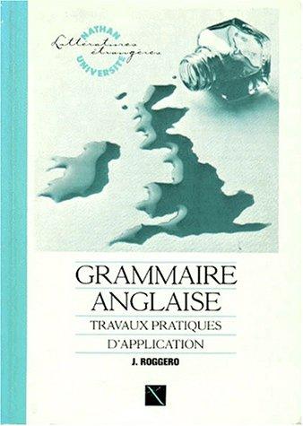 Grammaire anglaise, travaux pratiques d'application