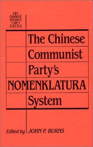 The Chinese Communist Party's Nomenklatura System (Chinese Studies on China) por John P. Burns