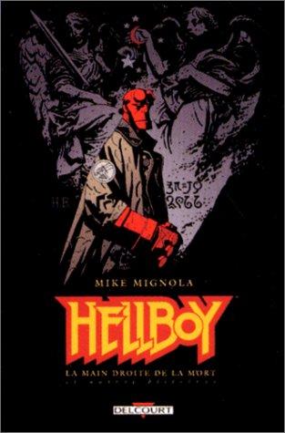 Hellboy, Tome 4 : La main droite de la mort et autres histoires par Mike Mignola