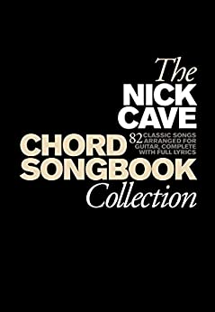 Nick Cave Chord Songbook Collection [Lyrics & Chords] par [Cave, Nick]