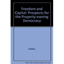 Freedom and Capital: Prospects for the Property-owning Democracy