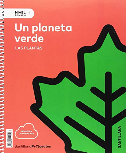 NIVEL III PRI UN PLANETA VERDE. LAS PLANTAS