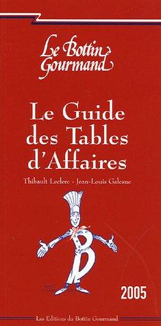 Le guide des Tables d'Affaires