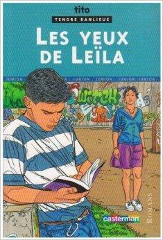 Tendre banlieue (junior), tome 1 : Les Yeux de Leïla de Tito,Carre ( 16 avril 2004 )