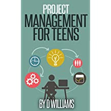 Project Management: For Teens (English Edition)
