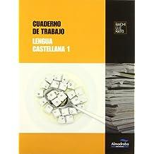 Cuaderno de trabajo Lengua castellana 1 (Cuadernos de Bachillerato) - 9788483088210