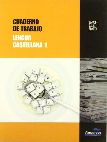 Cuaderno de trabajo Lengua castellana 1 (Cuadernos de Bachillerato)   9788483088210