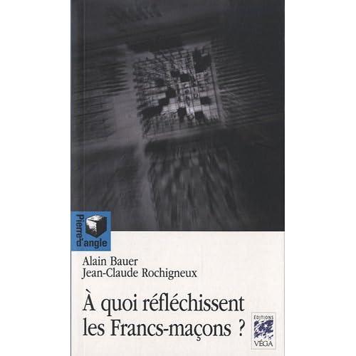 A quoi réfléchissent les Francs-maçons ?