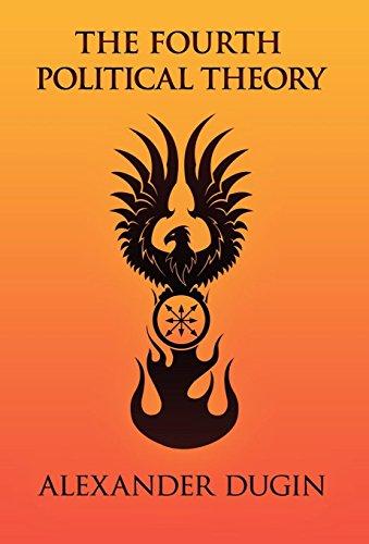 The Fourth Political Theory por Alexander Dugin