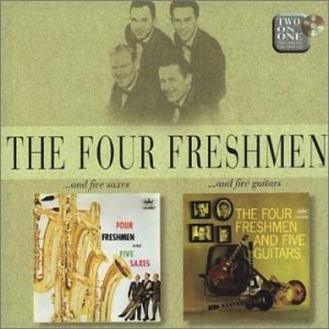 The Four Freshmen -  ...And Five Saxes